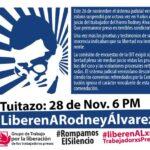 Repudiamos al podrido sistema de justicia que impone la cárcel a Rodney Álvarez