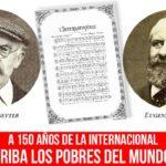 """A 150 años de La Internacional: """"Arriba los pobres del mundo…"""""""