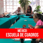 Se realizó escuela de cuadros internacional de la UIT-CI en México